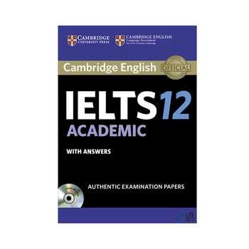 کتاب Cambridge English IELTS 12 ACADEMIC اثر جمعی از نویسندگان انتشارات رهنما