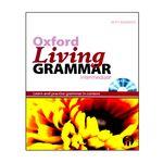 کتاب Oxford Living Grammar Intermediate اثر Norman Coe انتشارات الوندپویان