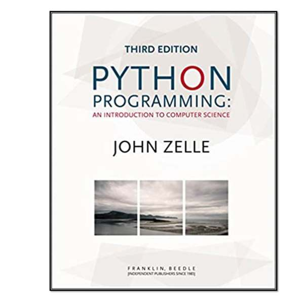 کتاب Python Programming: An Introduction to Computer Science اثر John M Zelle انتشارات  Franklin Beedle & Associates