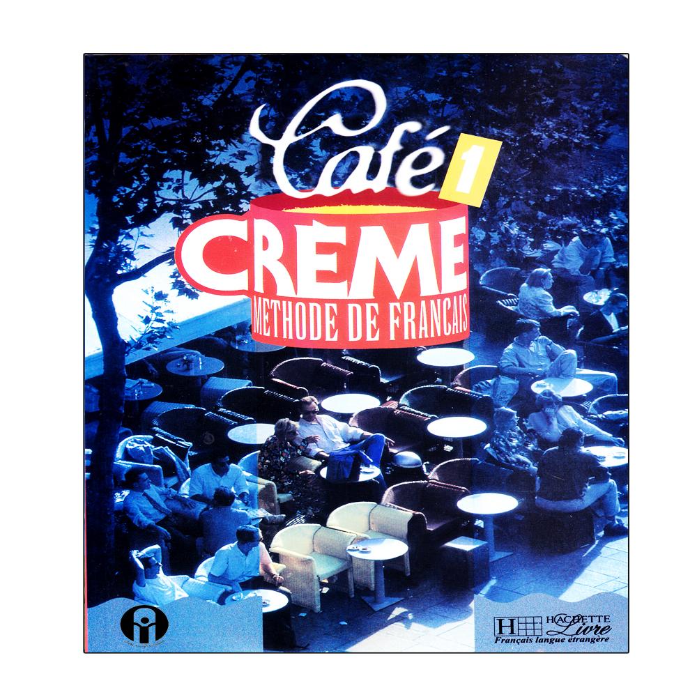 کتاب Cafe Creme 1 اثر جمعی از نویسندگان انتشارات الوندپویان