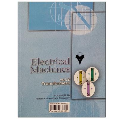 کتاب ماشینهای الکتریکی ترانسفورماتورها اثر مهرداد عابدی نشر دانشگاهی فرهمند جلد دوم