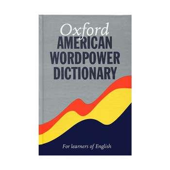 کتاب  OXFORD AMERICAN WORDPOWER DICTIONARY اثر جمعی از نویسندگان انتشارات Oxford