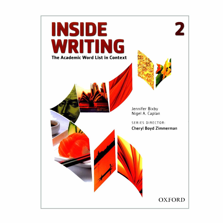 کتاب INSIDE WRITING 2 اثر Jennifer Bixby and Nigel A Caplan انتشاراتOxford