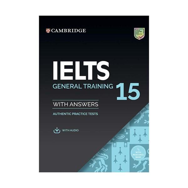 خرید                      کتاب Cambridge English IELTS 15 General Training اثر جمعی از نویسندگان انتشارات زبان مهر