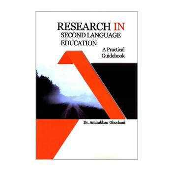 کتاب RESEARCH IN SECOND LANGUAGE EDUCATION اثر دکتر امیرعباس قربانی انتشارات کاسپین دانش