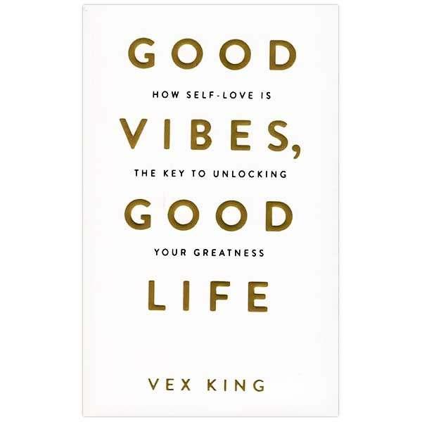 کتاب Good Vibes, Good Life اثر Vex King انتشارات زبان مهر