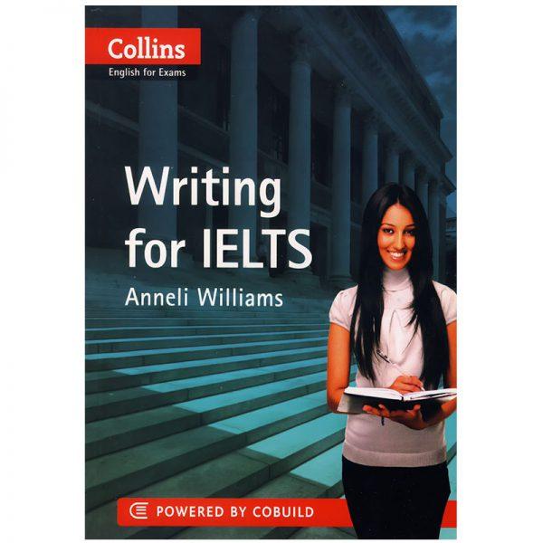 خرید                      کتاب Collins Writing for IELTS اثر Anneli Williams انتشارات زبان مهر