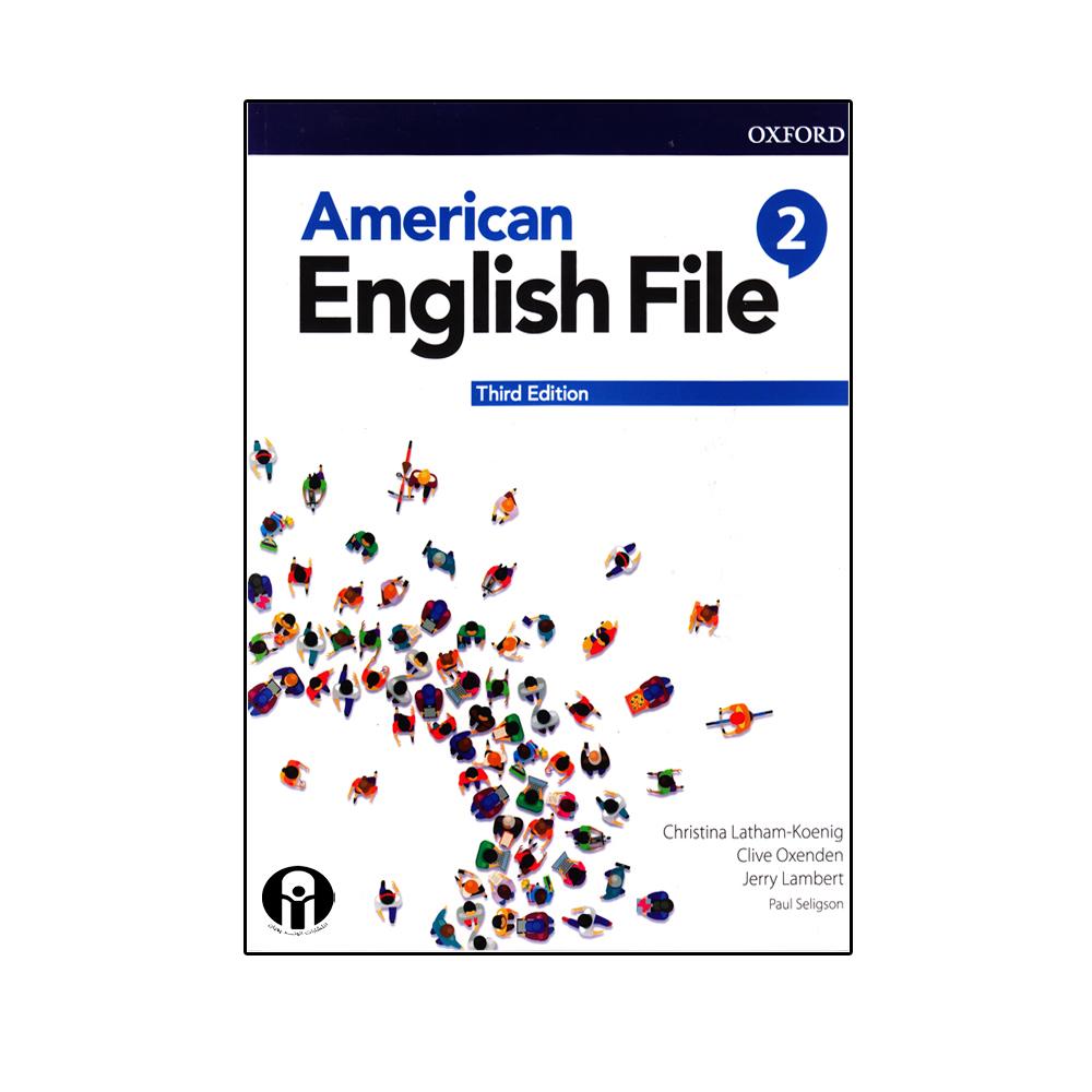 خرید                      کتاب American English File 2 Third Edition اثر جمعی از نویسندگان انتشارات الوند پویان