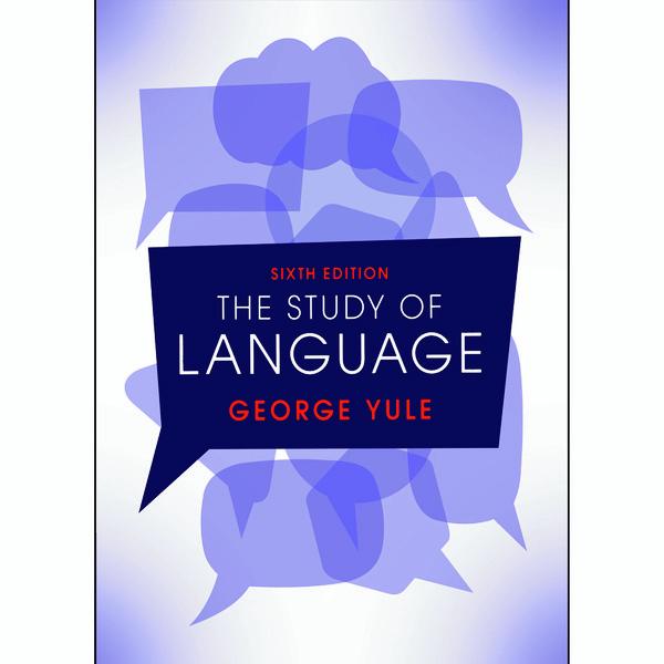 کتاب THE STUDY OF LANGUAGE اثر GEORGE YULE انتشارات CAMBRIDGE