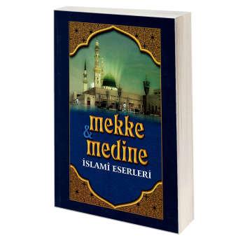 کتاب mekke & medine ISLAMI ESERLERI اثر رسول جعفریان نشر مشعر